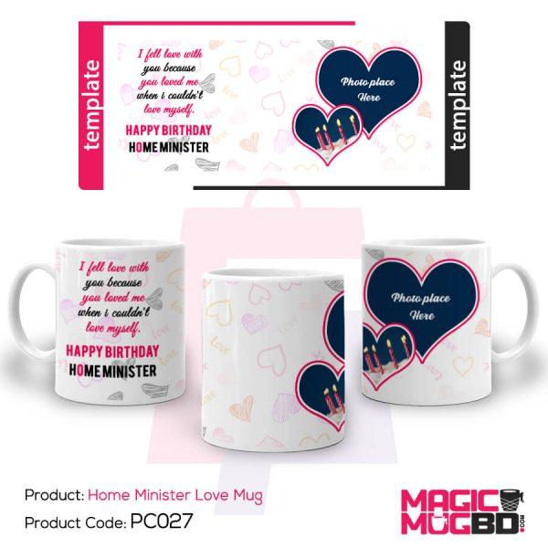 PC027. Home Minister Love Mug