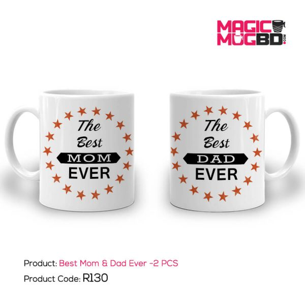 R130. Best Mom & Dad Ever – 2 PC