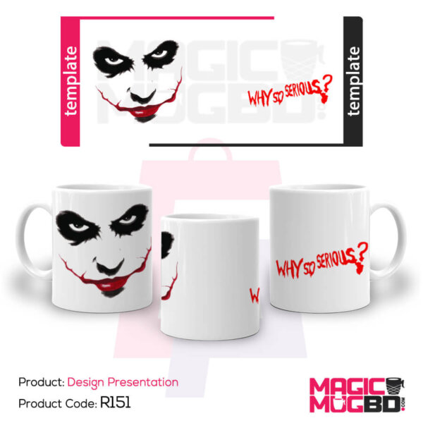 R151 – Joker why so serious mug